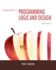 Starting Out with Programming Logic and Design 4th Edition 9780133998160 0133998169