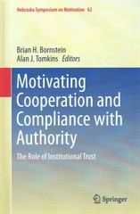 Motivating Cooperation and Compliance with Authority 1st Edition 9783319161501 3319161504