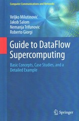 Guide to DataFlow Supercomputing 1st Edition 9783319162287 3319162284