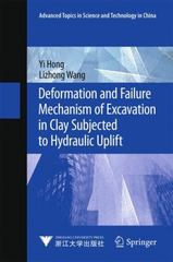 Deformation and Failure Mechanism of Excavation in Clay Subjected to Hydraulic Uplift 1st Edition 9783662465066 366246506X