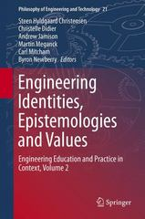 Engineering Identities, Epistemologies and Values 1st Edition 9783319161723 3319161725