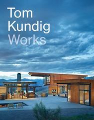 Tom Kundig 1st Edition 9781616893453 1616893451