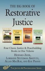The Big Book of Restorative Justice 1st Edition 9781680990560 168099056X