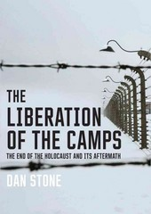 The Liberation of the Camps 1st Edition 9780300204575 0300204574