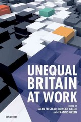 Unequal Britain at Work 1st Edition 9780198712848 0198712847