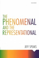 The Phenomenal and the Representational 1st Edition 9780198732556 0198732554