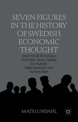 Seven Figures in the History of Swedish Economic Thought 1st Edition 9781137293084 113729308X