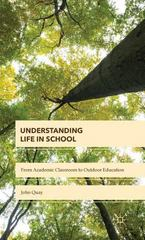 Understanding Life in School 1st Edition 9781137391223 1137391227