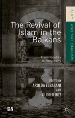 The Revival of Islam in the Balkans 1st Edition 9781137517838 1137517832