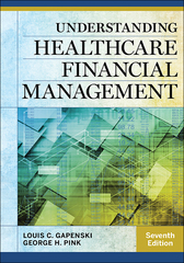 Understanding Healthcare Financial Management 7th Edition 9781567937077 1567937071
