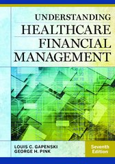 Understanding Healthcare Financial Management 7th Edition 9781567937060 1567937063