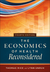 The Economics of Health Reconsidered 4th Edition 9781567937244 1567937241