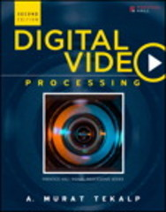 Digital Video Processing 2nd Edition 9780133992083 013399208X