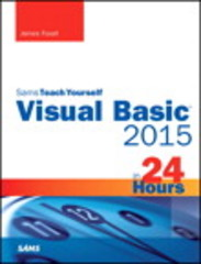 Visual Basic 2015 in 24 Hours, Sams Teach Yourself 1st Edition 9780672337451 0672337452