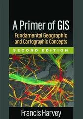 A Primer of GIS 2nd Edition 9781462522170 1462522173