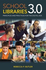 School Libraries 3. 0 1st Edition 9780810885806 0810885808