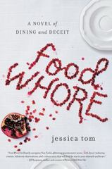 Food Whore 1st Edition 9780062387004 0062387006