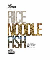 Rice, Noodle, Fish 1st Edition 9780062394033 0062394037
