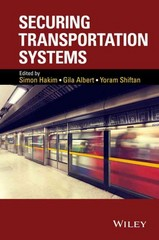 Securing Transportation Systems 1st Edition 9781118977934 1118977939