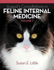 August's Consultations in Feline Internal Medicine, Volume 7 1st Edition 9780323226523 0323226523
