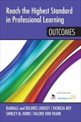 Reach the Highest Standard in Professional Learning: Outcomes 1st Edition 9781452291956 1452291950