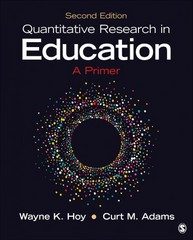Quantitative Research in Education 2nd Edition 9781483376417 1483376419