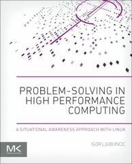 Problem-solving in High Performance Computing 1st Edition 9780128010198 0128010193
