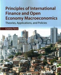 Principles of International Finance and Open Economy Macroeconomics 1st Edition 9780128025383 0128025387