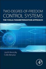 Two-Degree-of-Freedom Control Systems 1st Edition 9780128033104 012803310X