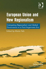 European Union and New Regionalism 3rd Edition 9781317139270 1317139275
