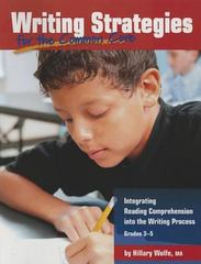 Writing Strategies for the Common Core 1st Edition 9781625219343 1625219342