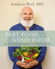 Fast Food, Good Food 1st Edition 9780316329422 0316329428