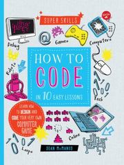 How to Code in 10 Easy Lessons 1st Edition 9781633220508 1633220508