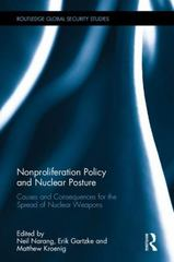 Nonproliferation Policy and Nuclear Posture 1st Edition 9781138925694 1138925691