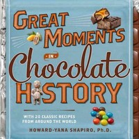 Great Moments in Chocolate History 1st Edition 9781426214981 1426214987