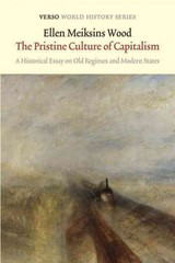 The Pristine Culture of Capitalism 1st Edition 9781784781033 1784781037