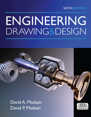 Engineering Drawing and Design 6th Edition 9781305659728 1305659724