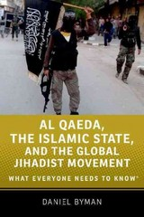 Al Qaeda, the Islamic State, and the Global Jihadist Movement 1st Edition 9780190217273 0190217278