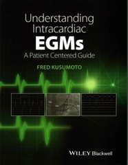 Understanding Intracardiac EGMs 1st Edition 9781118721360 1118721365