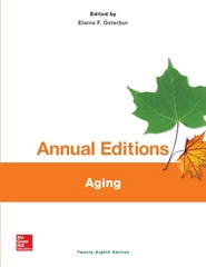 Annual Editions: Aging, 28/e 28th Edition 9781259359606 1259359603
