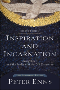 Inspiration and Incarnation 2nd Edition 9780801097485 0801097487