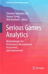 Serious Games Analytics 1st Edition 9783319058344 3319058347
