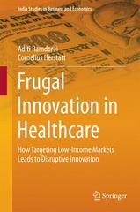 Frugal Innovation in Healthcare 1st Edition 9783319163352 3319163353