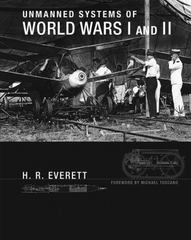 Unmanned Systems of World Wars I and II 1st Edition 9780262029223 0262029227