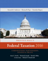 Prentice Hall's Federal Taxation 2016 Corporations, Partnerships, Estates & Trusts 29th Edition 9780134105857 0134105850