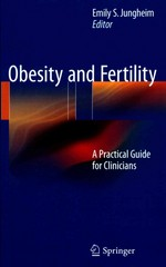 Obesity and Fertility 1st Edition 9781493926107 1493926101