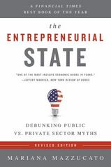 The Entrepreneurial State 1st Edition 9781610396134 1610396138