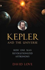 Kepler and the Universe 1st Edition 9781633881068 1633881067
