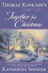 Thomas Kinkade's Cape Light: Together for Christmas 1st Edition 9780425282212 042528221X