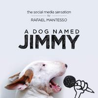 A Dog Named Jimmy 1st Edition 9780525429623 052542962X